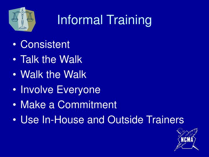Informal Training
