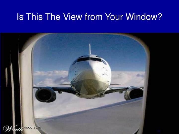Is this the view from your window