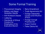 some formal training