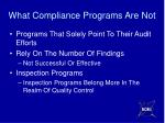 what compliance programs are not
