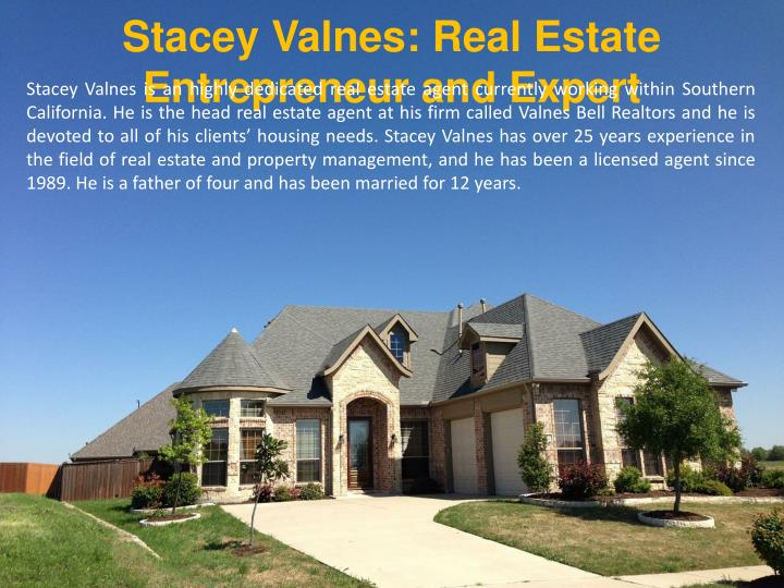 Stacey Valnes: Real Estate Entrepreneur and Expert