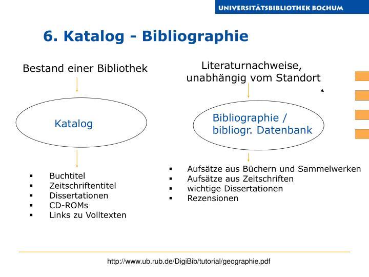 6. Katalog - Bibliographie