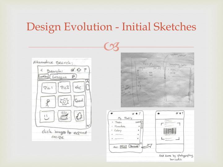 Design Evolution - Initial Sketches