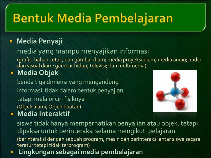 Bentuk Media Pembelajaran