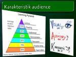 karakteristik audience