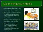 tujuan pengunaan media1