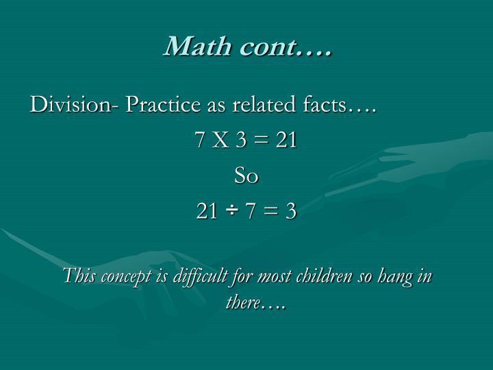 Math cont….