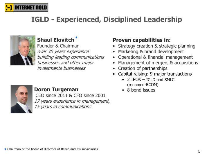 IGLD - Experienced, Disciplined Leadership