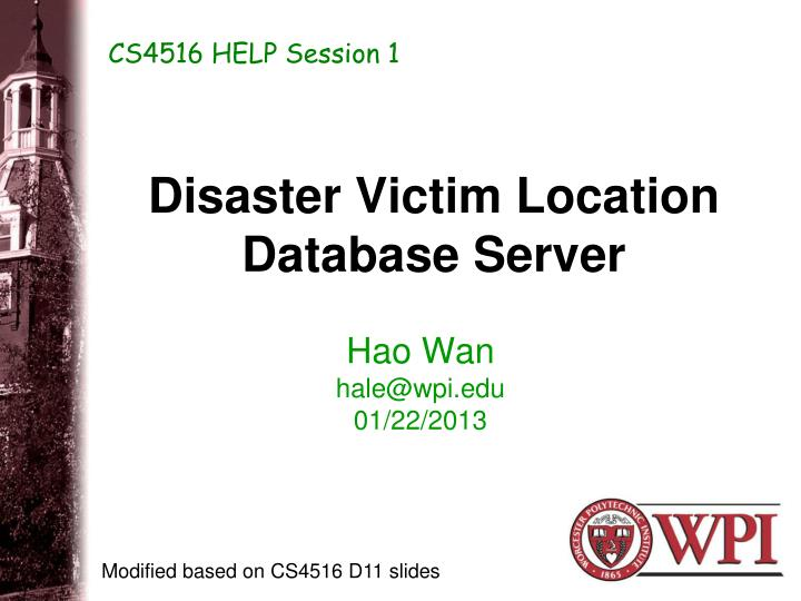 Disaster victim location database server