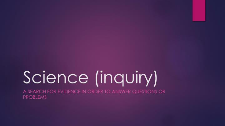 Science (inquiry)