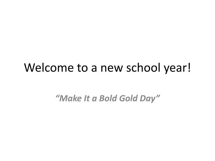 Welcome to a new school year!