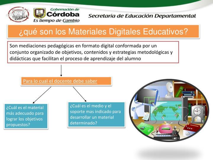 ¿qué son los Materiales Digitales Educativos?