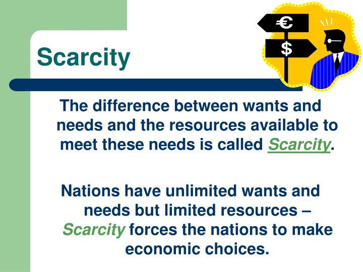 Scarcity