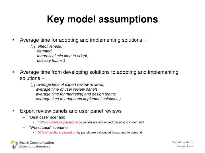 Key model assumptions