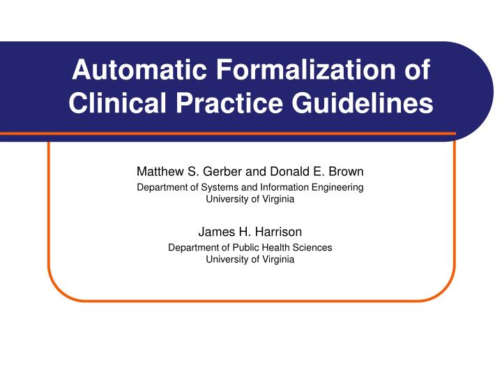 Automatic Formalization of Clinical Practice Guidelines