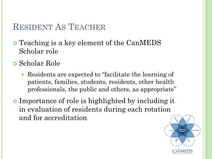 Resident As Teacher