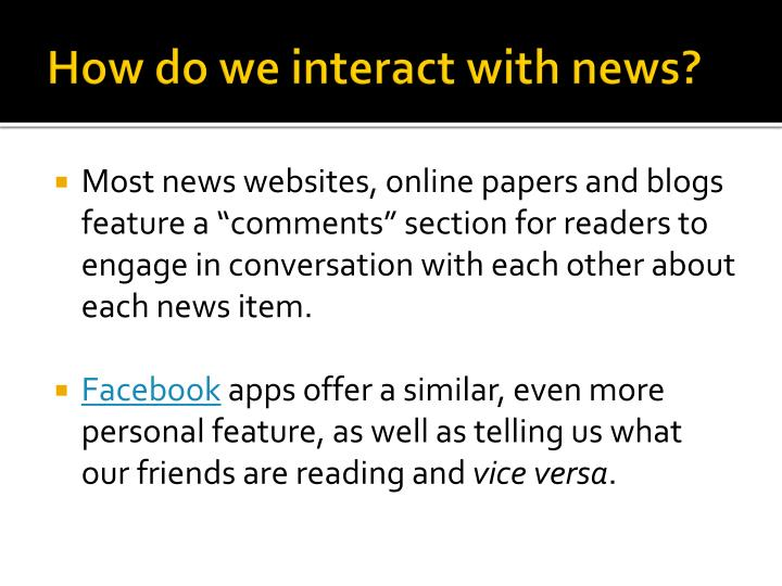 How do we interact with news?
