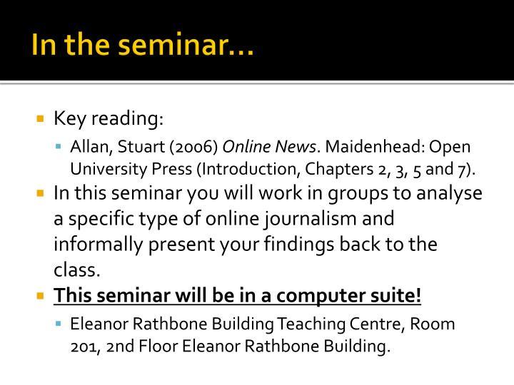 In the seminar…