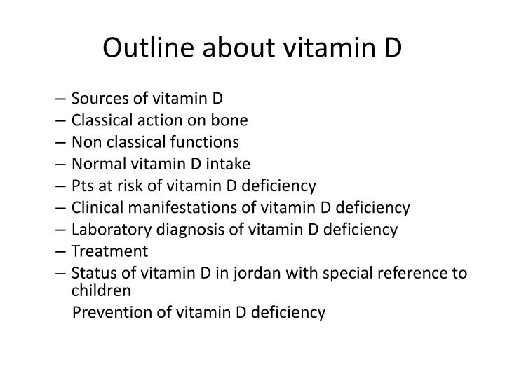 Outline about vitamin d