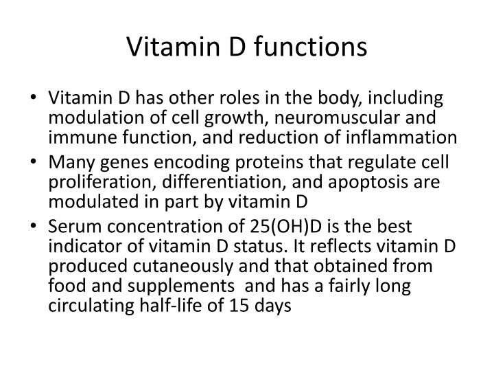 Vitamin D functions