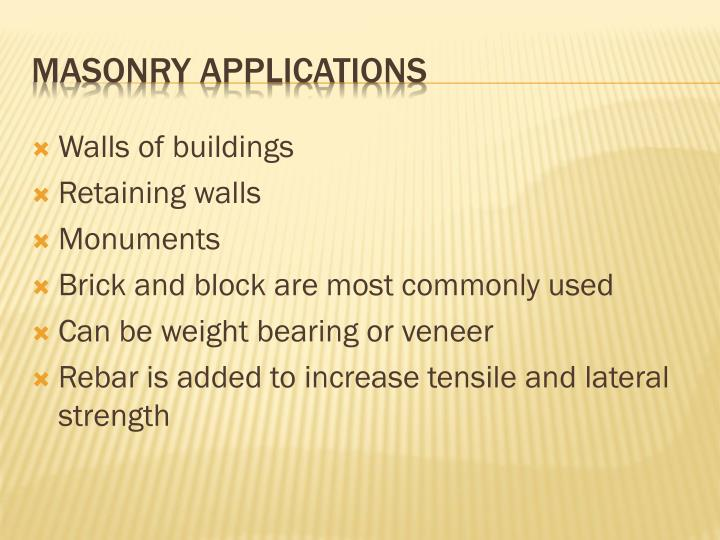Masonry applications