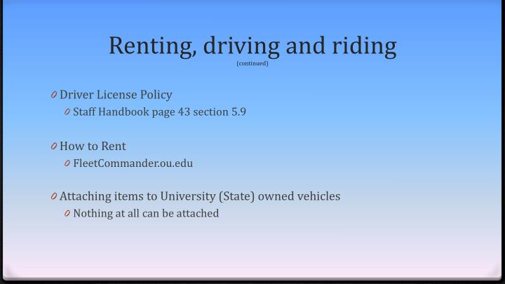 Renting, driving and riding