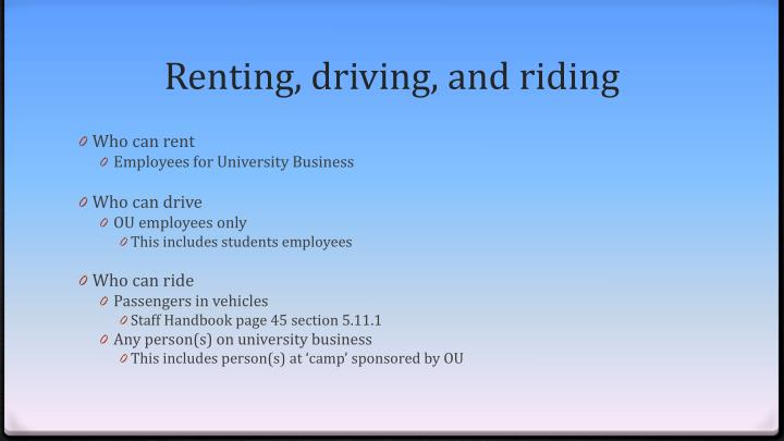 Renting, driving, and riding
