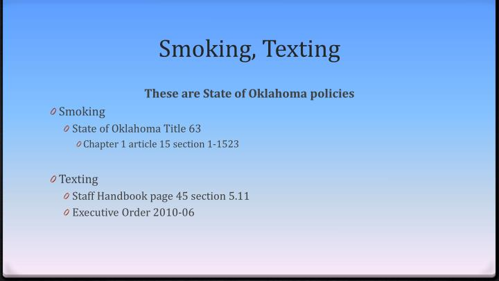 Smoking, Texting