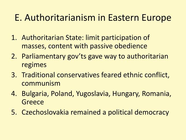 E. Authoritarianism