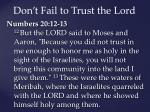 don t fail to trust the lord