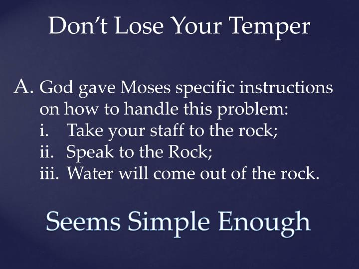 Don't Lose Your Temper