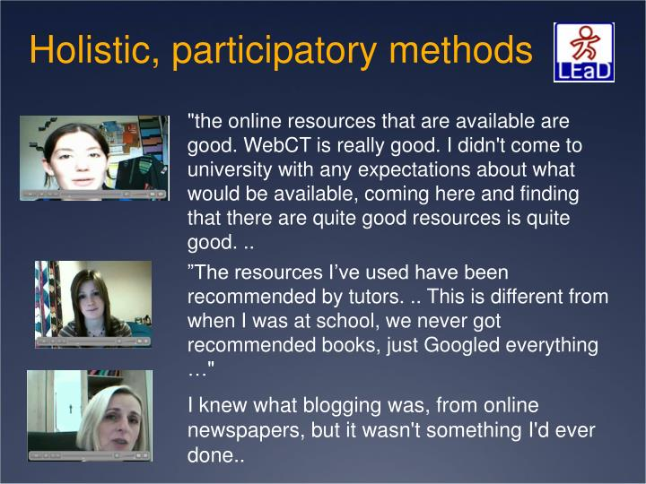 Holistic, participatory methods
