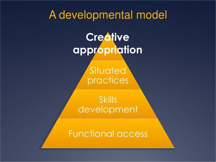A developmental model