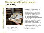 eliminating or reducing hazards jose s story