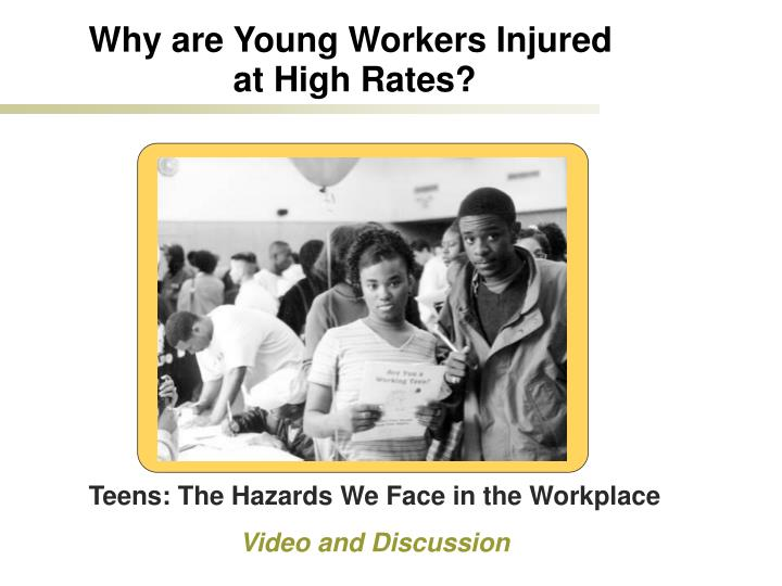 Why are Young Workers Injured