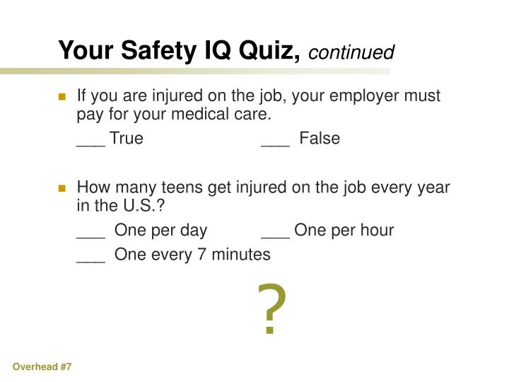Your Safety IQ Quiz,