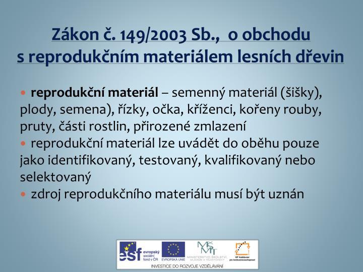 Zákon č. 149/2003 Sb., o obchodu