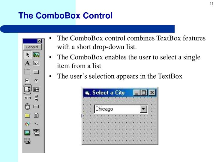 The ComboBox Control