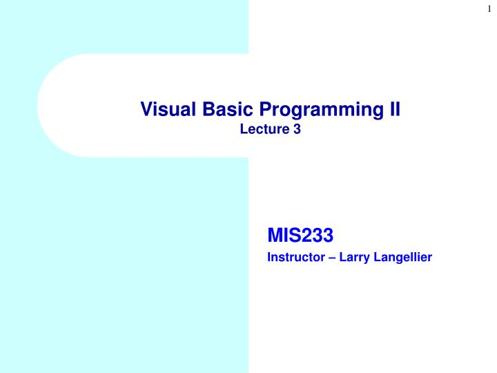 Visual Basic Programming II