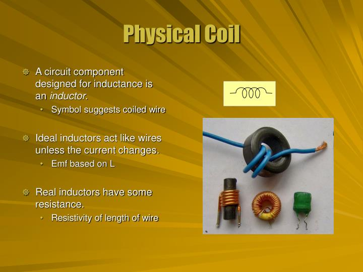 Physical coil