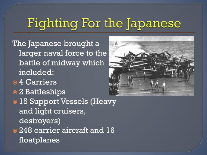 Fighting For the Japanese