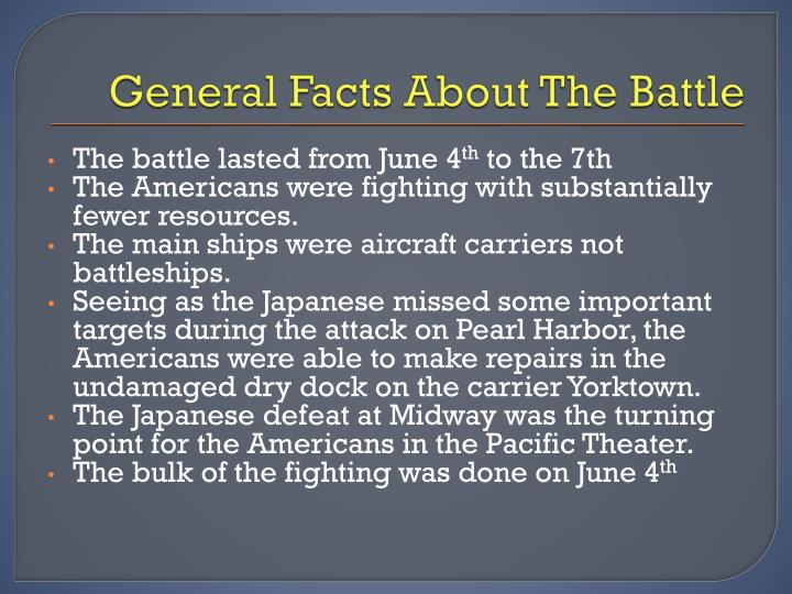 General Facts About The Battle