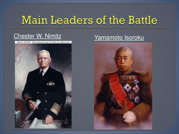 Main Leaders of the Battle