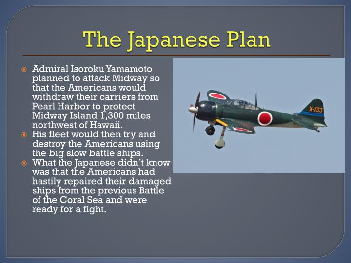 The Japanese Plan