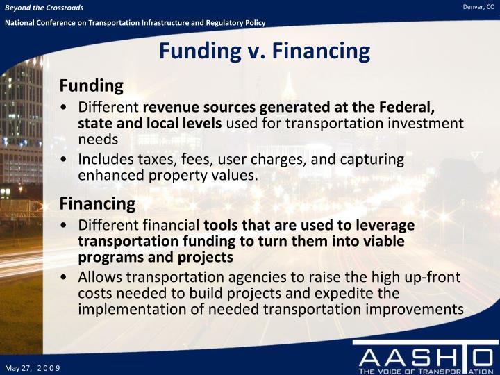 Funding v. Financing
