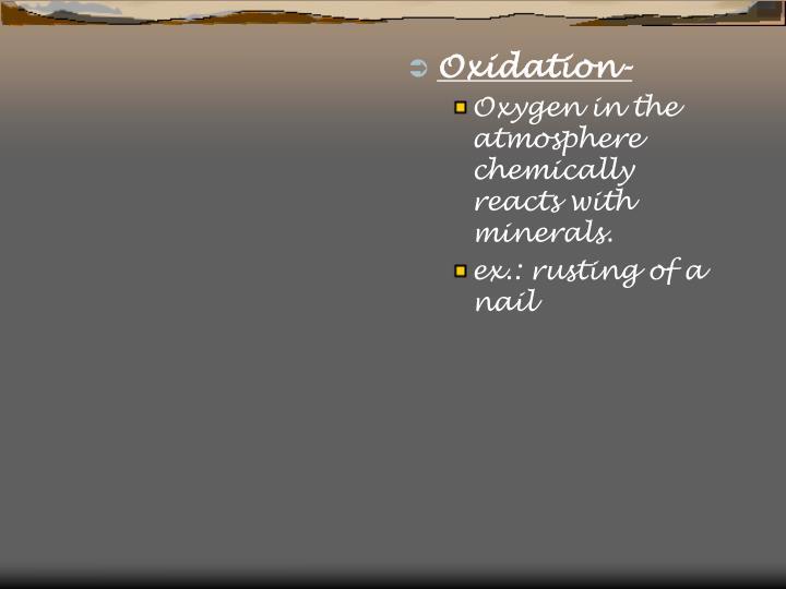 Oxidation-