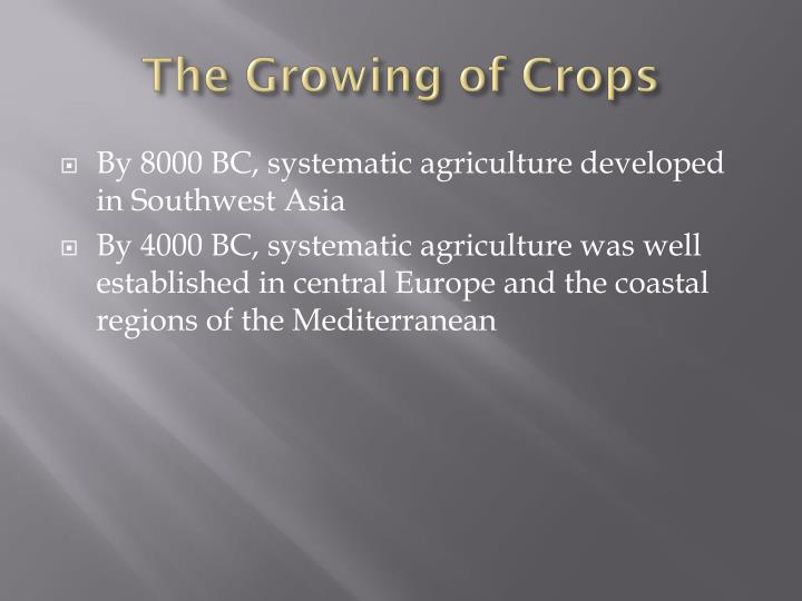 The Growing of Crops