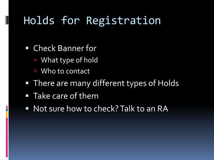 Holds for Registration