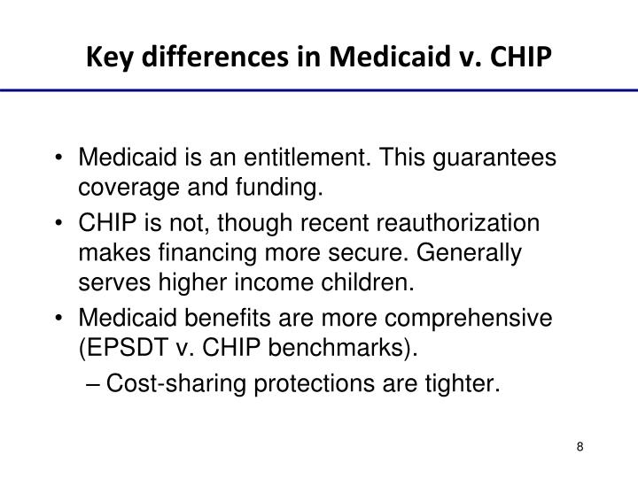 Key differences in Medicaid v. CHIP