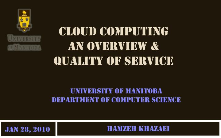 Cloud computing an overview quality of service
